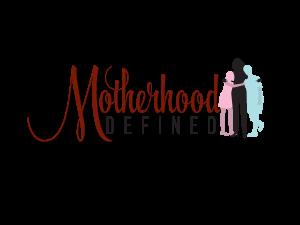 Motherhood Defined