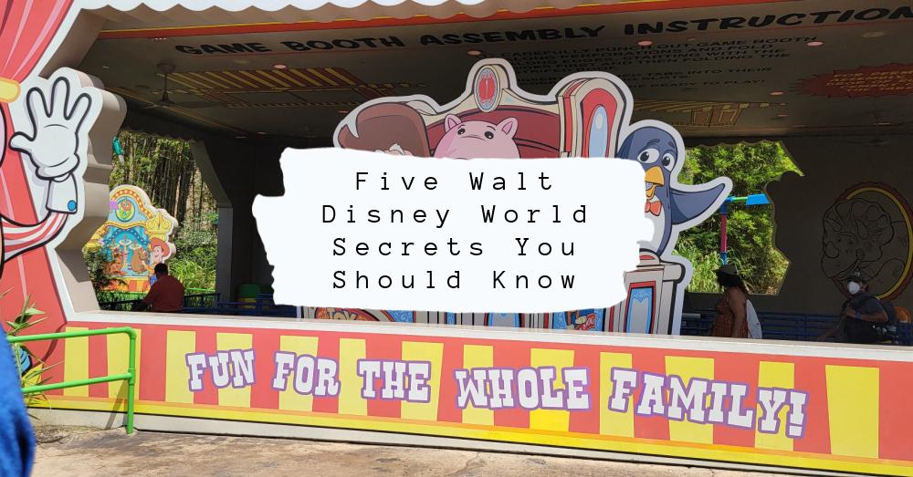Five Walt Disney World Secrets You Should Know