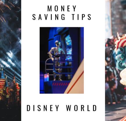 Tips for Saving Money at Walt Disney World