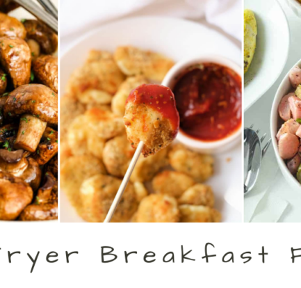 Air Fryer Breakfast Foods to Start Your Day