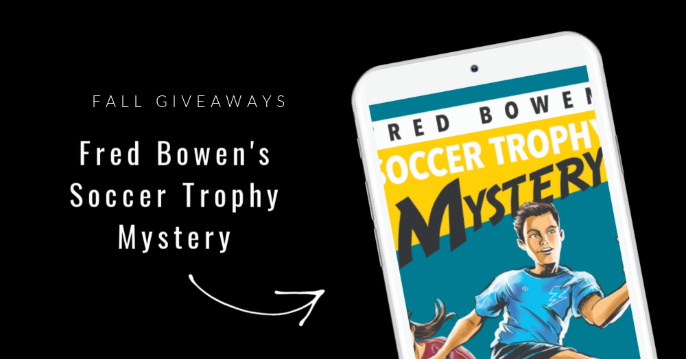 Fred Bowen's Soccer Trophy Mystery Giveaway