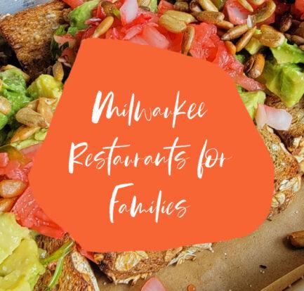 5 Must Visit Milwaukee Restaurants for Families