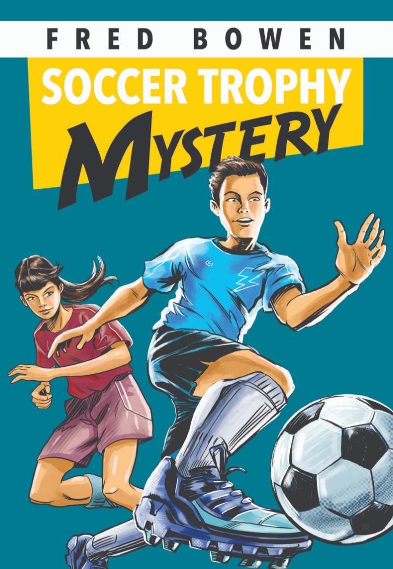 Fred Bowen's Soccer Trophy Mystery